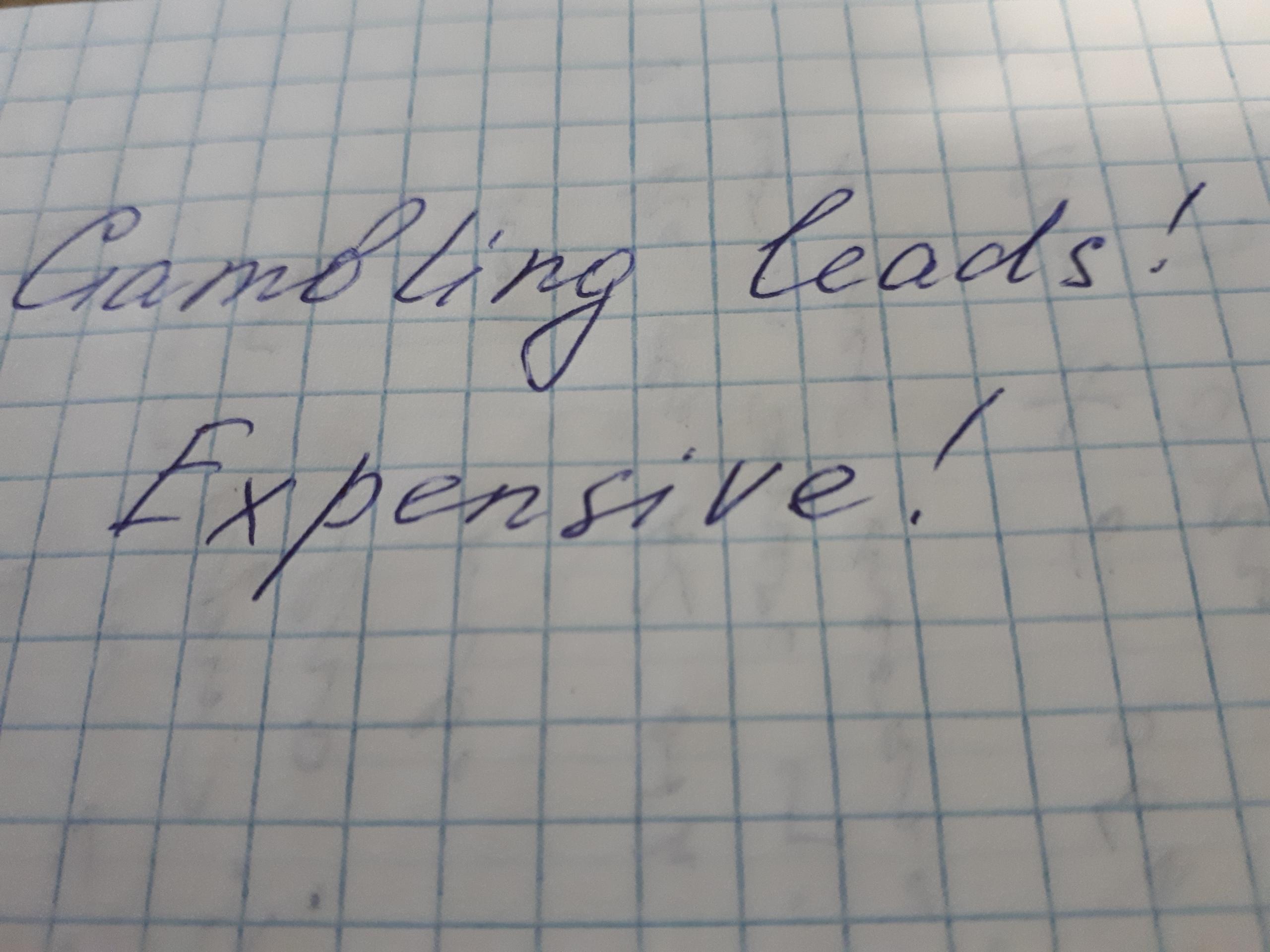 Gambling leads 3snet Expensive